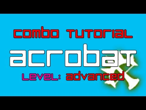 Dragon Nest - [ADVANCED] How to Combo with An Acrobat | A Tutorial