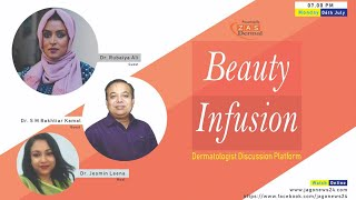 Beauty Infusion | Episode 05