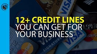12+ Credit Lines You Can Get for Your Business