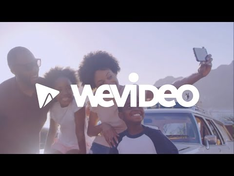 Turn your memories into a masterpiece with WeVideo