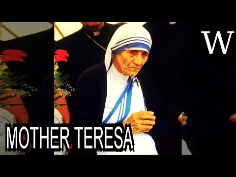 MOTHER TERESA - WikiVidi Documentary