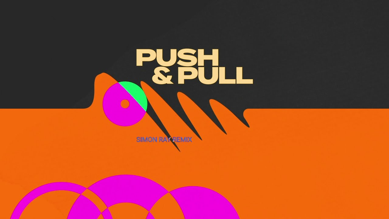 Sem Thomasson - Push & Pull (Simon Ray's Extended Day Mix)