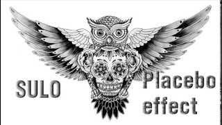 SULO ___ PLACEBO EFFECT ( Z.KOKLIANI PROD)