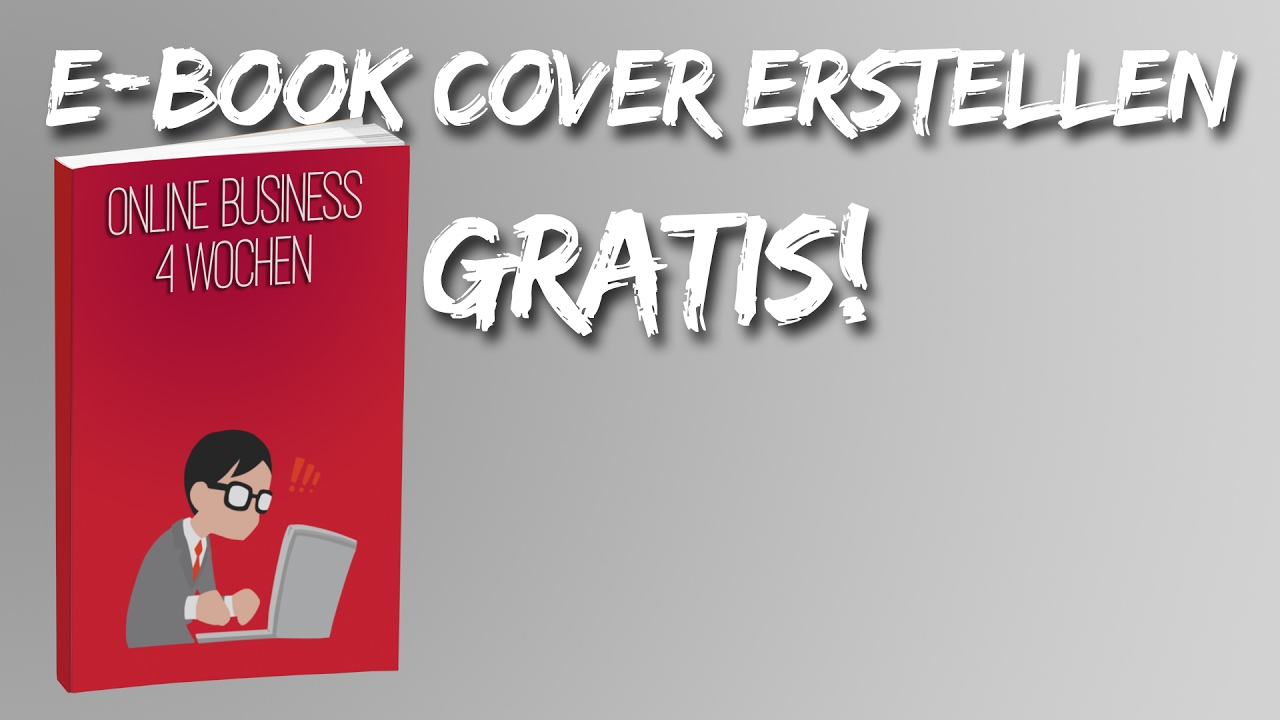 E-BOOK COVER GRATIS ERSTELLEN + TEMPLATE! - YouTube