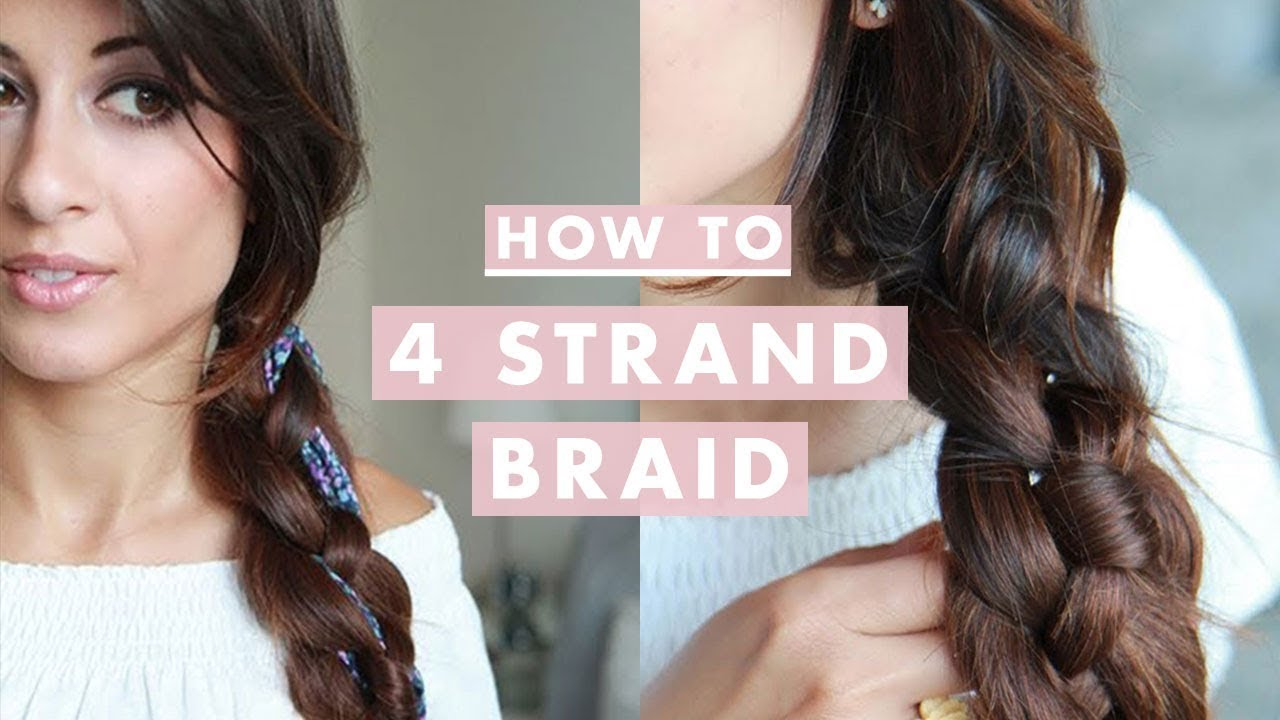 How To Four 4 Strand Braid Hairstyle