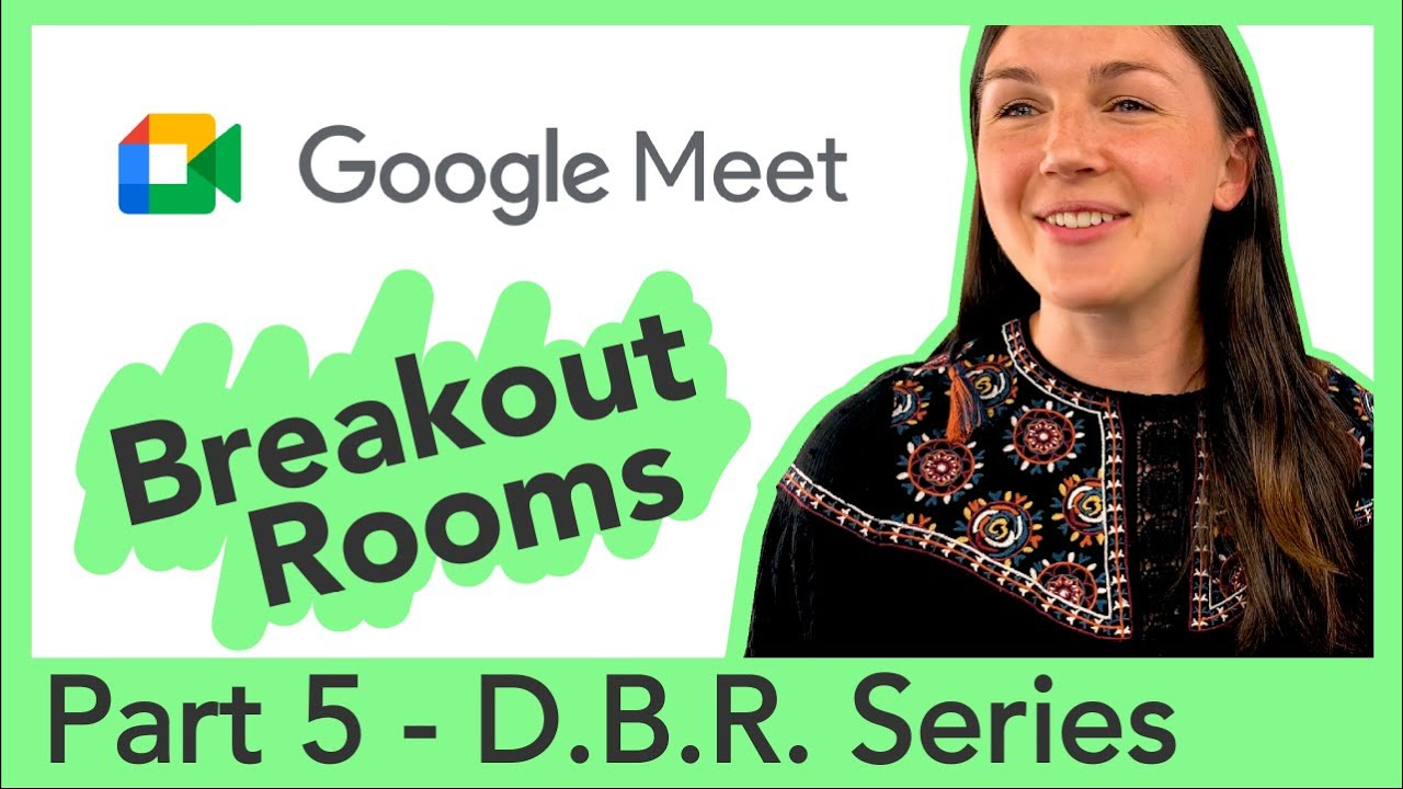 Breakout Rooms in Google Meets For Differentiation