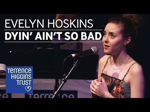 Evelyn Hoskins - Dyin' Ain't So Bad   The Musical Marathon 2018