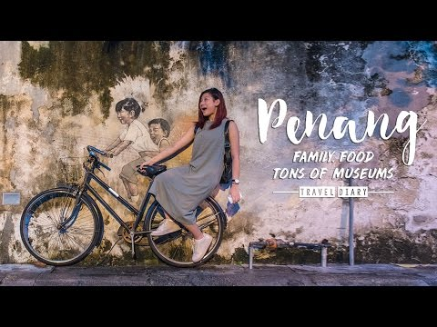 Penang Travel Video ◇ Family, Food, Lots of Museums