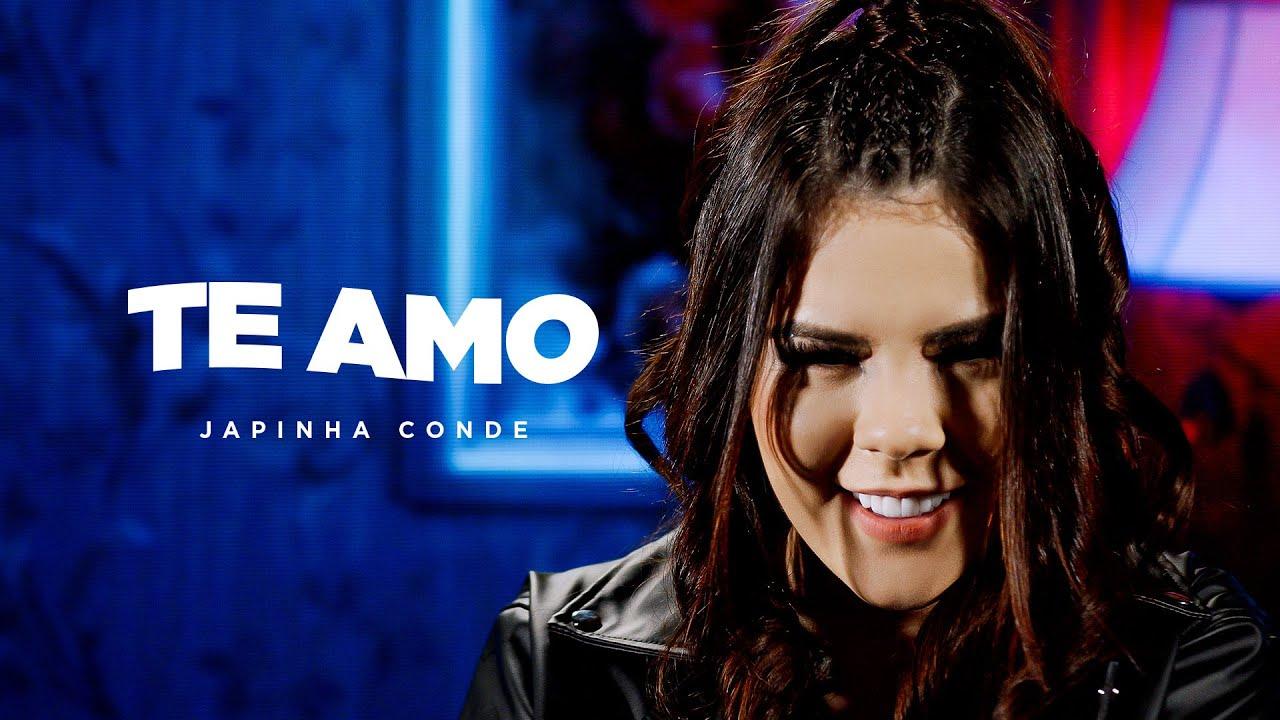Japinha Conde, Conde Do Forró - Te Amo (Videoclipe Oficial)