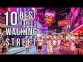 Top 10 Best Pattaya Hotels Near Walking Street