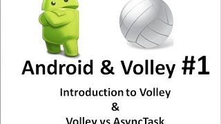 Android Volley - 01- Introduction to Volley