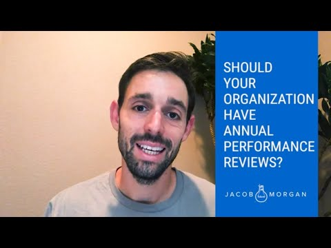 Should Your Organization Have Annual Performance Reviews? - Jacob Morgan