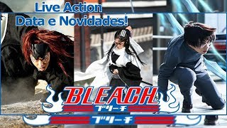 Bleach Live Action  Novo Trailer Novidades Datas e Personagens - Omega Play
