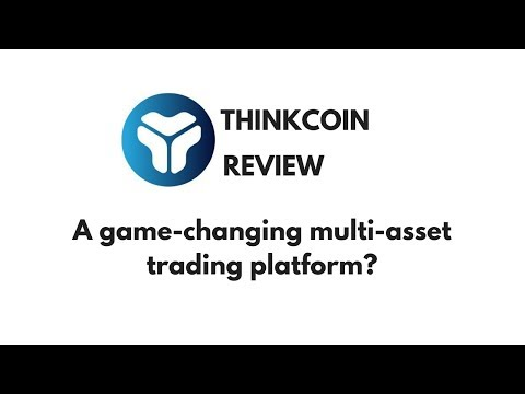 Thinkcoin Review: A game-changing multi-asset trading platform?