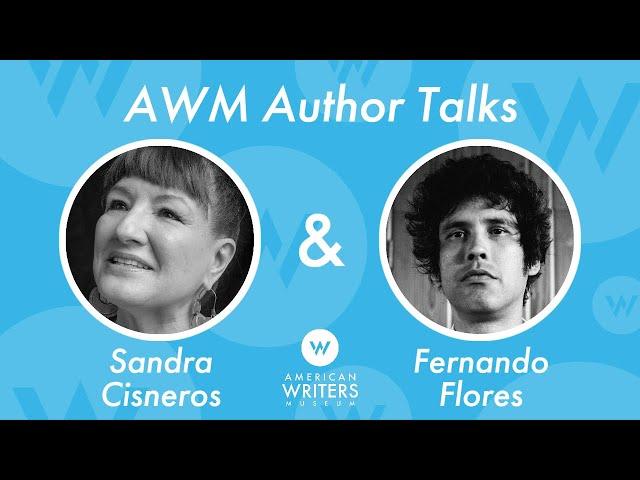 A Conversation with Sandra Cisneros and Fernando Flores