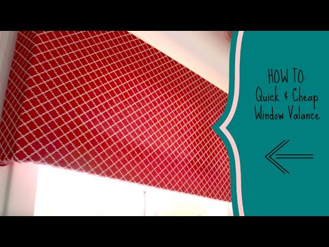 How To Quick Cheap Window Valance