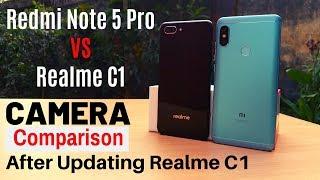 Realme C1 vs Redmi Note 5 Pro | Camera Comparison | Realme C1 After Update Camera Comparison