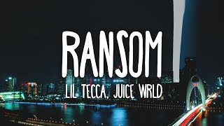 Lil Tecca, Juice WRLD - Ransom (Clean - Lyrics)