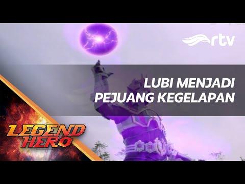 Legend Hero RTV : Lubi Menjadi Pejuang Kegelapan