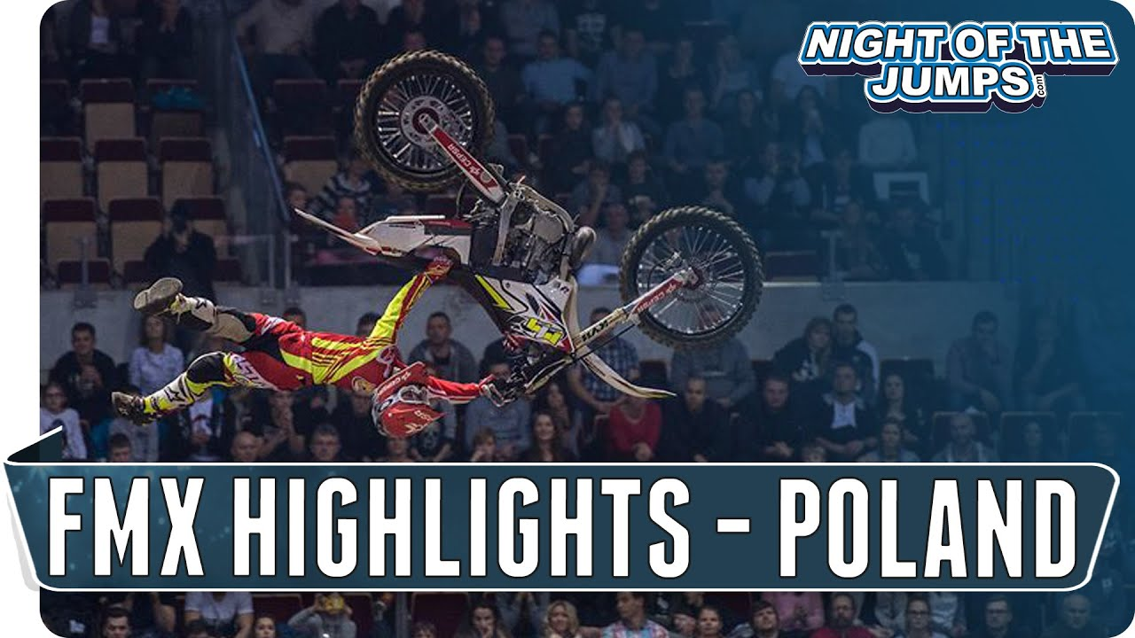 NIGHT of the JUMPs - FMX Highlights Poland 2015
