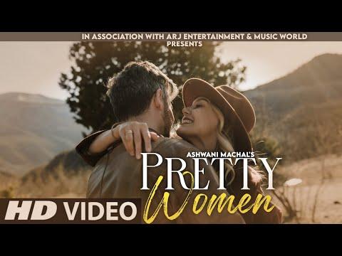 Pretty Women - New Version Song | Cover | Latest Hindi Song 2021 | Hindi Song | Ashwani Machal