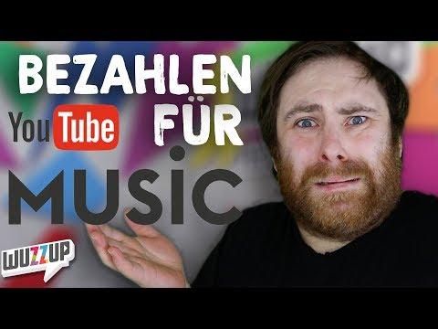 YouTube will uns fürs Musikhören zur Kasse bitten - WuzzUp Feedback