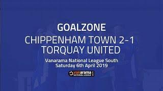 GOALZONE: Chippenham Town 2-1 Torquay United | 2018/19 National League South
