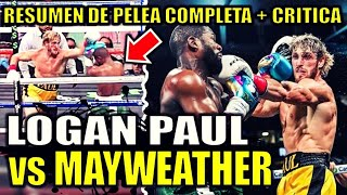 LOGAN PAUL vs FLOYD MAYWEATHER - RESUMEN de PELEA COMPLETA en vivo ¿Quien gano? + Critica y opinion