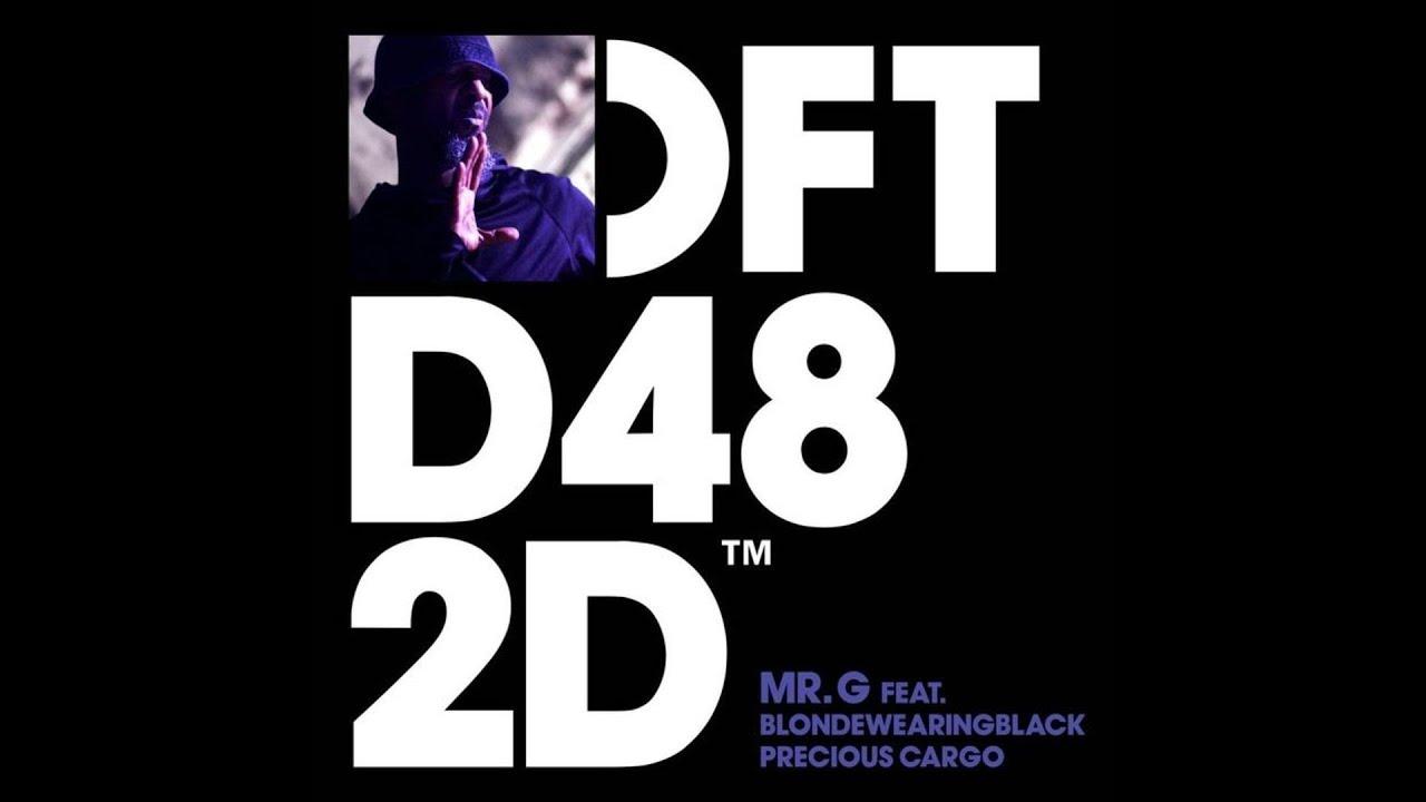 Download Mr. G ft. Blondewearingblack - Precious Cargo (Vocal Mix)
