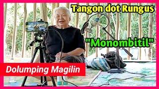 Tangon Rungus - Monombitil by Dolumping Magilin
