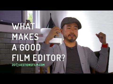 What Makes A Good Film Editor?