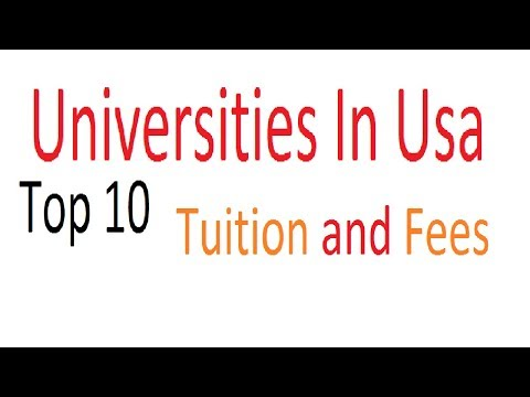 Top 10 universities in usa with Tuition and Fees