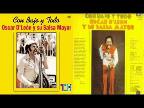 Oscar de Leon-Con bajo y todo(1976) ALBUM COMPLETO