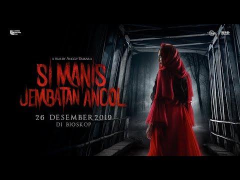 SI MANIS JEMBATAN ANCOL - Official Trailer | 26 Desember 2019 Di Bioskop