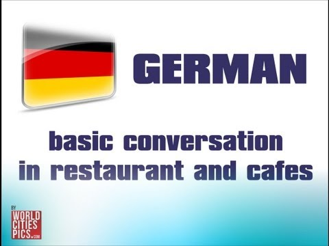 German Basic Conversation - In restaurant and cafe