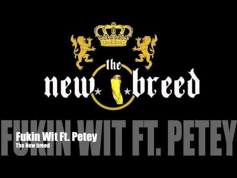 Fukin Wit Ft. Petey