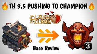TH 9.5 Pushing To Champion   Th 9.5 Trophy Pushing Strategies   Base Review   Devil Empire