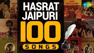 Top 100 Songs of Hasrat Jaipuri | हसरत जयपुरी के 100 गाने | HD Songs | One Stop Jukebox