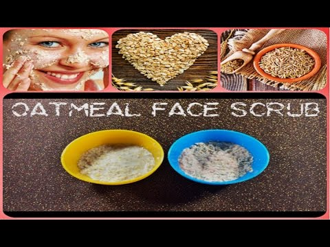 OATMEAL FACE SCRUB (Summer Special) / How To Make a HomeMade Oatmeal Face Scrub for Dry & Oily skin