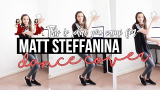 THIS IS WHAT YOU CAME FOR - RIHANNA x CALVIN HARRIS Dance  // @MattSteffanina Choreography Cover