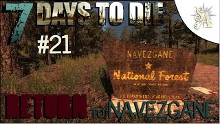 7 Days To Die: Return To Navezgane #21 - Gunning for Gas