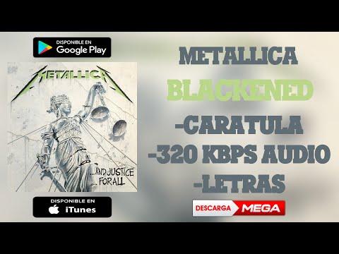 Metallica - Blackened (320 Kbps Audio HQ) | MEGA & 4Shared Download