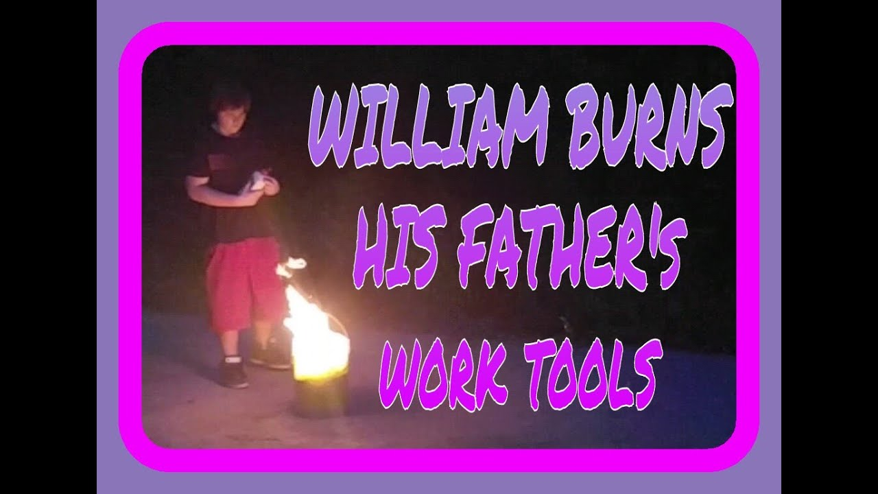 WILLIAM BURNS FATHERS WORK TOOLS!!! - YouTube