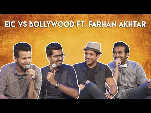 EIC Vs Bollywood Ft. Farhan Akhtar