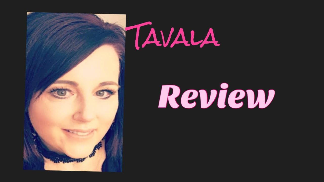 Tavala Not A Rep Honest Review Youtube