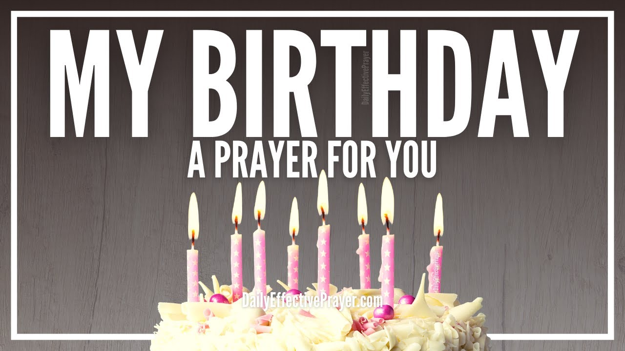 Birthday prayer: thanksgiving to God for giving life