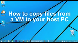 How to copy files from a virtual machine to a physical machine in Windows 10 and 8.1