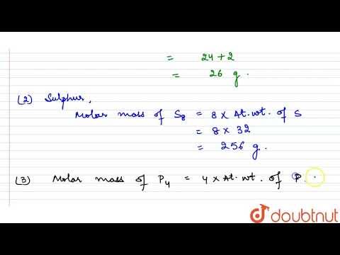 Calculate The Molar Mass Of The Following Substances. (a) Ethyne, `C_(2)H_(2)` (b) Sulphur Molec...