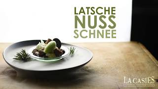 Cuisine art - Episode 18 - Latsche | Nuss | Schnee ||| Pino mugo | nocciola | neve