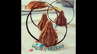 Healthy Modaks! | Innovative and a Delicious recipe by Ishi